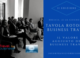 Tavola Rotonda Business Travel, a Brescia parliamo di Valore Aggiunto