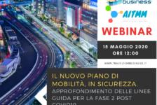 FREE WEBINAR: Il nuovo piano di mobilità, in sicurezza – 15 maggio 2020